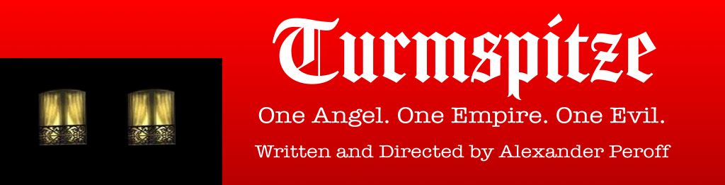 Turmspitze. One Angel. One Empire. One Evil. Written and Directed by Alexander Peroff.